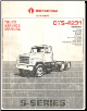 1987 International S-Series Factory Truck Service Manual - 2 Volume Set (SKU: CTS4231)