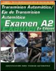 SPANISH VERSION- ASE Test Prep Manual - A2, Automotive Transmissions and Transaxles (SKU: 1401810152)