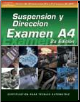 SPANISH VERSION- ASE Test Prep Manual - A4, Automotive Suspension and Steering (SKU: 1401810179)