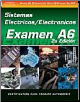 SPANISH VERSION- ASE Test Prep Manual - A6, Automotive Electrical-Electronic Systems (SKU: 1401810195)