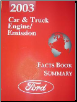 2003 Ford Car & Truck Engine / Emission Facts Book Summary (SKU: FCS1209603)
