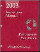 2003 Ford Pre-Delivery Inspection Manual (SKU: FCS1210503)