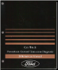 2006 Ford Car/Truck Powertrain Control and Emissions Diagnosis Service Manual (SKU: FCS1210606A)