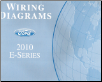 2010 Ford E-Series Factory Wiring Diagrams (SKU: FCS1212810)