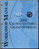 2006 Ford Crown Victoria, Mercury Grand Marquis Factory Workshop Manual (SKU: FCS1219106)