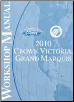 2010 Ford Crown Victoria and Mercury Grand Marquis Factory Workshop Manual (SKU: FCS1219110)
