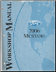 2006 Ford Mustang Factory Workshop Manual (SKU: FCS1219306)