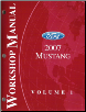 2007 Ford Mustang Factory Workshop Manual - 2 Volume Set (SKU: FCS12193071-2)