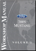 2009 Ford Mustang Factory Workshop Manual - 2 Volume Set (SKU: FCS1219309)