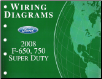 2008 Ford F-650, F-750 and Super Duty - Wiring Diagrams (SKU: FCS1220108)