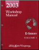 2003 Ford E-Series (Econoline Van) Workshop Manual - 2 Volume Set (SKU: FCS1225103-1-2)
