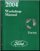 2004 Ford Focus Factory Workshop Manual (SKU: FCS1294904)