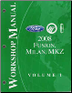 2008 Ford Fusion, Mercury Milan & Lincoln MKZ Factory Workshop Manual - 2 Volume Set (SKU: FCS14268081-2)