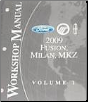 2009 Ford Fusion, Mercury Milan & Lincoln MKZ Factory Workshop Manual - 2 Vol. Set (SKU: FCS1426809)