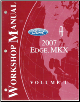 2007 Ford Edge & Lincoln MKX Factory Workshop Manual - 2 Volume Set (SKU: FCS1458807-1-2)