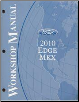 2010 Ford Edge, Lincoln MKX Factory Workshop Manual - 2 Volume Set (SKU: FCS14588101-2)