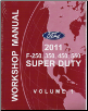 2011 Ford F-250, 350, 450 & 550 Factory Workshop Manual - 2 Volume Set (SKU: FCS1461111)