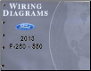 2013 Ford F-250, F-350, F-450 & F-550 Truck Factory Wiring Diagrams (SKU: FCS1461213)