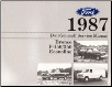 1987  Ford Bronco, F150,  F250, F350 & Econoline - Do-It-Yourself Service Manual (SKU: FPS1209087)