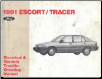 1991 Ford Escort  / Mercury Tracer Electrical and Vacuum Troubleshooting Manual (SKU: FPS1211791)