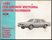 1991 Ford LTD Crown Victoria & Mercury Grand Marquis Electrical & Vacuum Trouble-Shooting Manual (SKU: FPS1211891)