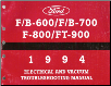 1994 Ford F/B-600/F/B-700, F-800/FT-900 Factory Electrical and Vacuum Troubleshooting Manual (SKU: FPS1220194)