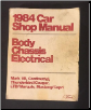 1984 Ford / Lincoln / Mercury Car Shop Manual - Body, Chassis, Electrical - Mark VII, Continental, Thunderbird/Cougar, LTD/Marquis, Mustang/Capri (SKU: FPS36512684B)