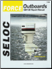 1984 - 1999 Force Outboards All Engines Seloc Repair Manual (SKU: 0893300551)