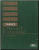 1993 Ford FD-1460 & FD-1060 Diesel Engine Manual (Used with the F- and B-600-700-800-900 Series) (SKU: FPS1216393)