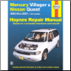 1993 - 2001 Mercury Villager & Nissan Quest, Haynes Repair Manual (SKU: 156392448X)