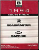 1994 Buick Roadmaster and Chevrolet Caprice  Service Manual - 3 Volume Set (SKU: GMP94B1-2)