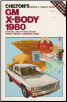 1980 GM X-Body: Chevrolet Citation, Buick Skylark, Pontiac Phoenix, Oldsmobile Omega, Chilton's Repair & Tune-Up Guide (SKU: 0801969093)