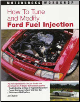 How To Tune & Modify Ford Fuel Injection (SKU: 076030503X)