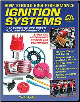 How To Build High-Performance Ignition Systems (SKU: CARTECH-SA79)