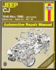 1949 - 1986 Jeep CJ Repair Manual, Haynes Repair Manual (SKU: 1563922215)