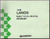 1999 Daewoo Lanos Factory Wiring Diagram Manual (SKU: LA49EWD2E8G250B)