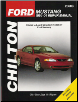 1994 - 2004 Ford Mustang Chilton's Total Car Care Manual (SKU: 1563926490)