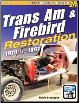 1970 1/2 - 1981 Trans Am & Firebird Restoration Manual (SKU: CARTECH-SA316)