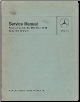 1968 - 1976 Mercedes-Benz Passenger Cars 114 / 115 Class Factory Body & Chassis Service Manual (SKU: SM1205)