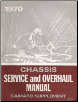 1970 Chevrolet Camaro Factory Service and Overhaul Manual Supplement (SKU: ST13470)