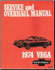 1974 Chevrolet Vega Factory Service Manual (SKU: ST30074)