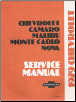 1979 Chevrolet Camaro, Malibu, Monte Carlo and Nova Factory Service Manual (SKU: ST32979)