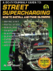 STREET SUPERCHARGING: A Do-It-Yourself Guide (SKU: CARTECH-SA17P)
