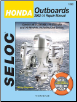 2002 - 2014 Honda 2.0 - 250 HP 1-4 Cylinder & V6, 4-Stroke Outboards (Inc. Jet Drives) Seloc Repair Manual (SKU: 9780893300784)