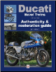1971 - 1986 Ducati Bevel Twins Motorcycle - Authenticity & Restoration Guide (SKU: 9781845843182)