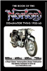 BOOK OF THE NORTON DOMINATOR TWINS 1955-1965 500cc, 600cc, 650cc & ATLAS 750cc (SKU: 9781588502032)