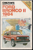 1984 Ford Bronco II - All Models Chilton's Repair & Tune Up Guide (SKU: 0801974089)