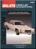 1967 - 1989 Cadillac : Deville, Eldorado, Fleetwood & Seville Chilton's Total Car Care Manual (SKU: 0801985870)