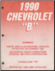 "1990 Chevrolet ""B"" Caprice Parts and Illustrations Catalog (SKU: Chevcatalog17w)"