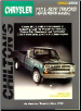 1967 - 1988 Chrysler, Dodge, Plymouth 1/2, 3/4 & 1 Ton Pick-ups, Chassis Cab, Ram Charger & Trail Duster Chilton's Total Car Care Manual (SKU: 0801986621)